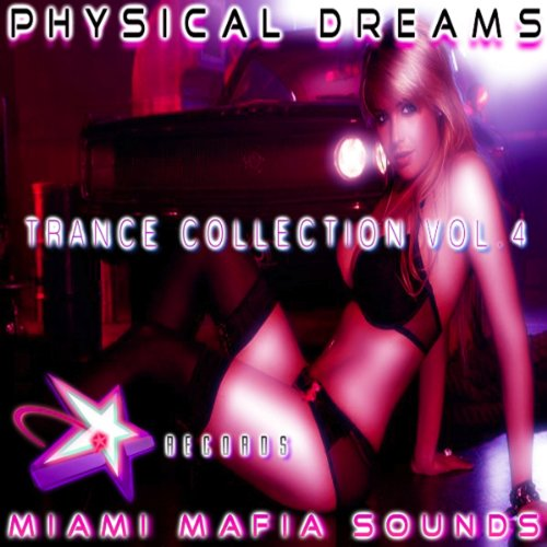Physical Dreams Trance Collection, Vol. 4