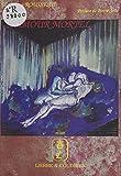 L'amour mortel : à la recherche de l'amour perdu (Relire) (French Edition)
