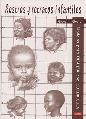 Modelos para dibujar con cuadrícula. Rostros y retratos infantiles - 9788498745320 por Giovanni Civardi