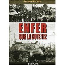 Enfer Sur La Cote 112: 7 - 9 June 1944