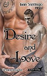 Desire & Love: Gesamtausgabe