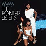 Goldmine: the Best of the Pointer Sisters -