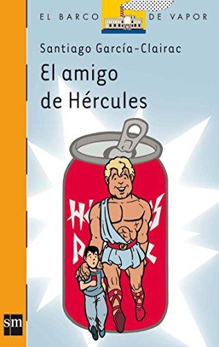 El amigo de Hércules (Barco de Vapor Naranja) por Santiago García-Clairac