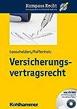 Versicherungsvertragsrecht (Kompass Recht)