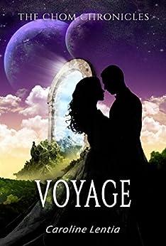 Voyage (The Chom Chronicles Book 2) (English Edition) di [Lentia, Caroline]