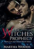 The Witches' Prophecy (Calder Witch Series Book 2)