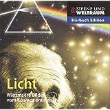 Licht - wie unsere Bilder vom Kosmos entstehen (Reihe: Sterne und Weltraum) 1 Audio-CD, Länge: ca. 74 Min. (Sterne und Weltraum  Hörbuch Edition)