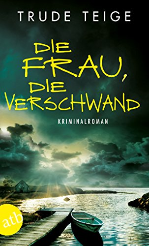 Die Frau, die verschwand: Kriminalroman (Kajsa Coren 3)
