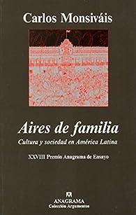 Aires de familia par Carlos Monsiváis