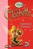 La fée Clochette, Tome 8 - Opération diamant !