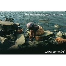 My memories, My treasures (English Edition)