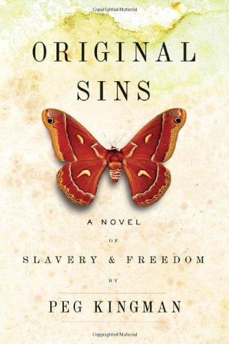 el of Slavery & Freedom (Original Sin Hardcover)