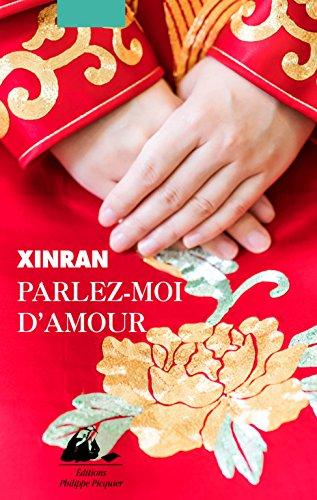 Parlez-moi d'amour - Xinran (2018)