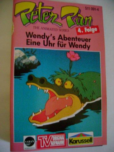 4 - Wendy's Abenteuer / Eine Uhr für Wendy (Hörspiel)