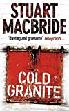 [(Cold Granite)] [By (author) Stuart MacBride] published on (May, 2006)