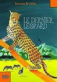 Les mystères de la girafe blanche, 3:Le dernier léopard