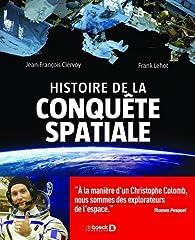 Histoire de la conquête spatiale par Jean-François Clervoy