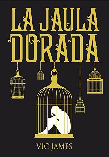 Dones Oscuros 1. La Jaula Dorada (Libros digitales) eBook: Vic ...