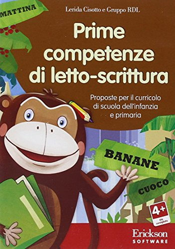 Prime competenze di letto-scrittura. Proposte per il curricolo di scuola dell'infanzia e primaria. CD-ROM