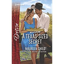 A Texas-Sized Secret: A scandalous story of passion and romance (Texas Cattleman's Club: Blackmail)