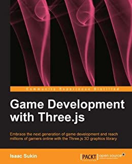 Game Development with Three js eBook: Isaac Sukin: Amazon in: Kindle