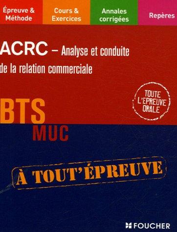 ACRC - Analyse et conduite de la relation commerciale BTS MUC
