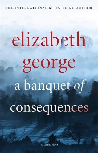a-banquet-of-consequences-an-inspector-lynley-novel-16