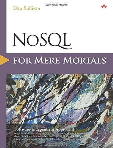 NoSQL for Mere Mortals por Dan Sullivan
