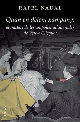 el-misteri-de-les-ampolles-adulterades-de-veuve-clicquot-classica-catalan-edition