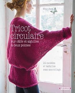 Tricot circulaire (Créa-Passion) eBook  Tine Tara  Amazon.fr  Amazon ... 8ab39948d42