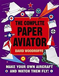 The Complete Paper Aviator