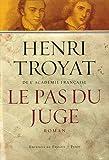 pas du juge (Le) : roman | Troyat, Henri (1911-2007). Auteur