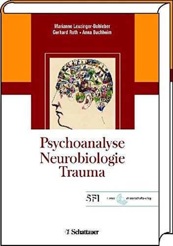 Psychoanalyse - Neurobiologie - Trauma par Unknown.
