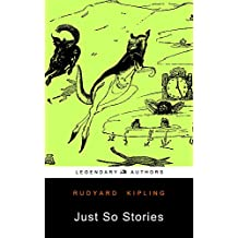 Just So Stories: (Illustrated)