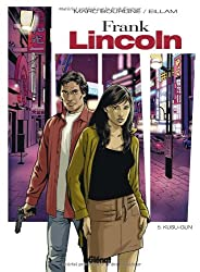 Frank Lincoln, Tome 5 :