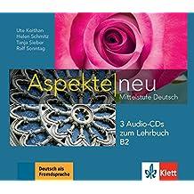 Aspekte neu B2: Mittelstufe Deutsch. 3 Audio-CDs zum Lehrbuch (Aspekte neu / Mittelstufe Deutsch)