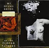 As the Flower Withers/Digi - My Dying Bride
