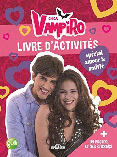 Chica Vampiro - Livre d'activités spécial amour (2)