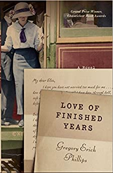 Love of Finished Years (English Edition) di [Phillips, Gregory Erich]