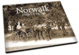 Norwalk: Images of the Past by The Hour (2009-01-01)