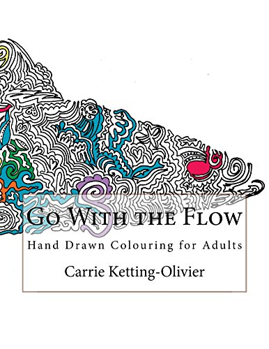 Go With the Flow: Hand Drawn Colouring for Adults