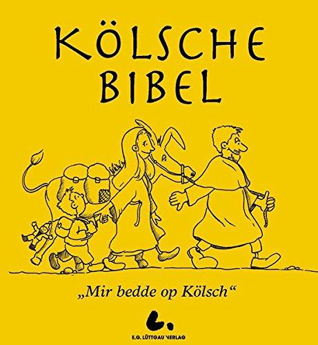 """Kölsche Bibel: """"Mir bedde op Kölsch"""""""