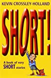 Best Book Of Short Stories - Short!: A Book of Very Short Stories Review