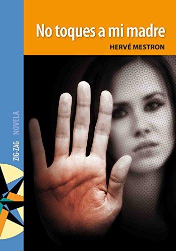 No toques a mi madre por Hervé Mestron