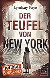 Der Teufel von New York von Lyndsay Faye