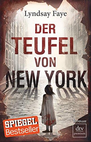 Buchseite und Rezensionen zu 'Der Teufel von New York' von Lyndsay Faye