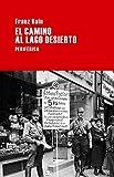 Libros Descargar en linea El Camino Al Lago Desierto Largo recorrido (PDF y EPUB) Espanol Gratis