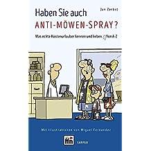 Haben Sie auch Anti-Möwen-Spray?