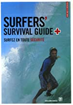 Surfers' Survival Guide de Guillaume Barucq