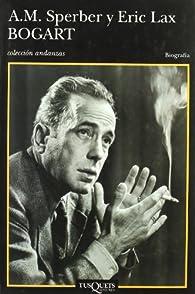 Bogart par Eric Lax